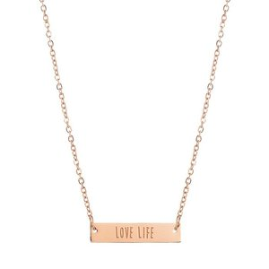 Bar Quote Necklace Love Life - Rose